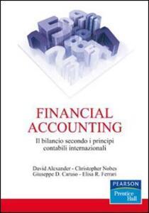 Financial accounting. Il bilancio secondo i principi contabili internazionali