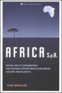 Africa S.p.a. 900 milioni di consumatori: una grande opportunità di business ancora inesplorata