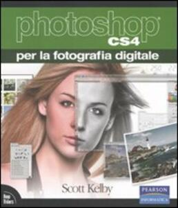 Photoshop CS4 per la fotografia digitale