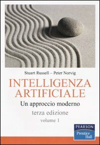 Intelligenza artificiale. Un approccio moderno. Vol. 1