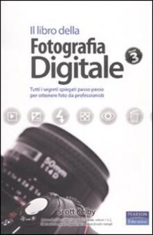 Squillogame.it Il libro della fotografia digitale. Tutti i segreti spiegati passo passo per ottenere foto da professionisti. Vol. 3 Image