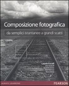 Composizione fotografica da semplici istantanee a grandi scatti.pdf