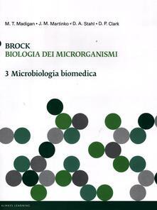 Listadelpopolo.it Brock. Biologia dei microrganismi. Vol. 3: Microbiologia biomedica. Image