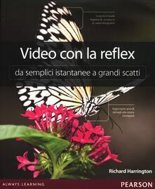 Associazionelabirinto.it Video con la reflex. Da semplici istantanee a grandi scatti Image