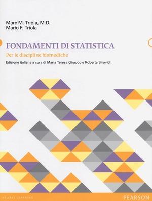 Fondamenti di statistica. Per le discipline biomediche