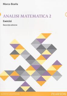 Ascotcamogli.it Analisi matematica. Esercizi. Vol. 2 Image