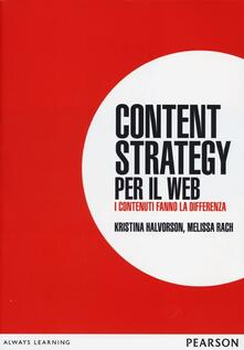 Content strategy per il web. I contenuti fanno la differenza.pdf