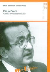 Paolo Prodi. «La mia avventura trentina»