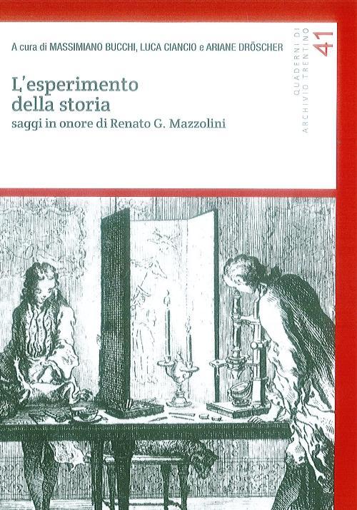 Image of L' esperimento della storia. Saggi in onore di Renato G. Mazzolini