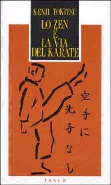 Listadelpopolo.it Lo zen e la via del karate Image