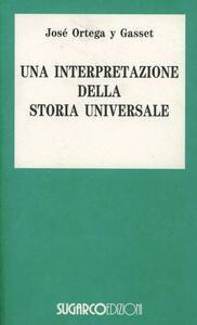 Una interpretazione della storia universale