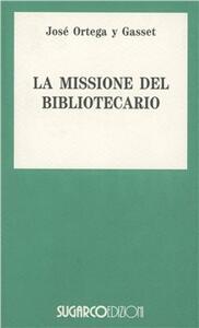 La missione del bibliotecario
