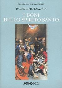 I I doni dello Spirito Santo - Fanzaga Livio - wuz.it