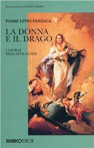 La donna e il drago. I giorni dell'apocalisse