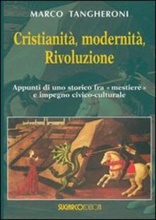 Daddyswing.es Cristianità, modernità, rivoluzione. appunti di uno storico fra mestiere e impegno civico-culturale Image