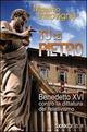 Tu sei Pietro. Benedetto XVI contro la dittatura
