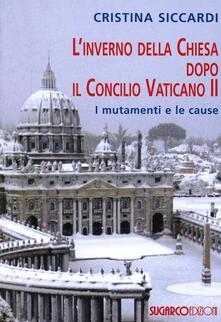 L inverno della Chiesa dopo il Concilio Vaticano II. I mutamenti e le cause.pdf