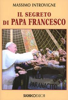 Il segreto di papa Francesco - Massimo Introvigne - copertina