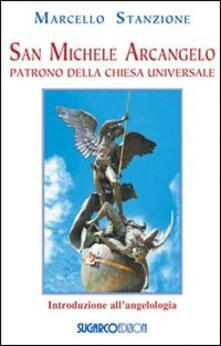 San Michele arcangelo. Patrono della Chiesa universale