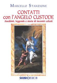 Camfeed.it Contatti con l'angelo custode. Aneddoti, leggende e storie di incontri celesti Image