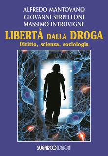 Librisulladiversita.it Libertà dalla droga. Diritto, scienza, sociologia Image