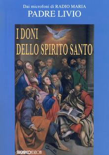 Camfeed.it I doni dello Spirito Santo Image