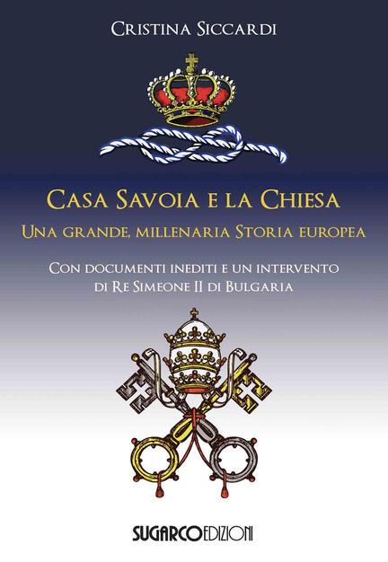 """""""L'apologia di Casa Savoia"""" di Domenico Bonvegna"""