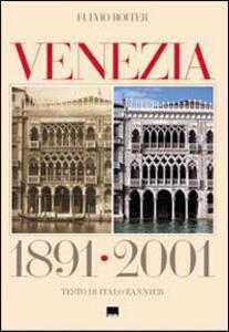 Venezia 1891-2001. Ediz. italiana e inglese
