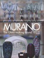 Murano. L'isola dei vetrai. Ediz. italiana e inglese