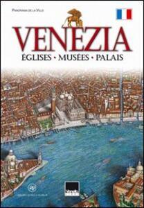 Venise. Églises, musées, palais