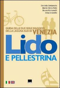Lido e Pellestrina. Ediz. italiana e inglese