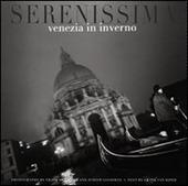 Serenissima: Venezia in inverno