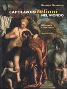 Capolavori italiani nel mondo. Ediz. italiana e inglese