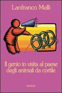 Il genio in visita al paese degli animali da cortile