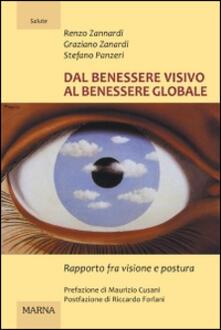 Dal benessere visivo al benessere globale. Rapporto fra visione e postura. Ediz. illustrata.pdf