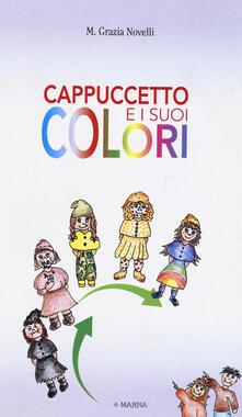 Filmarelalterita.it Cappuccetto e i suoi colori Image