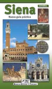 Siena. Nueva guía práctica