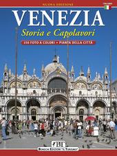 Venezia. Storia e capolavori