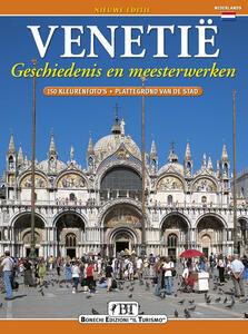 Venezia. Storia e capolavori. Ediz. olandese
