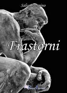 Frastorni - Salvo Iacopino - copertina
