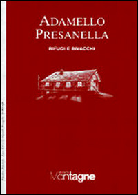 Adamello Presanella. Con carta 1:50.000 - - wuz.it