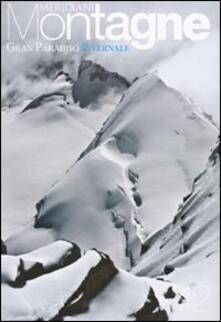 Capturtokyoedition.it Gran Paradiso invernale. Con cartina Image