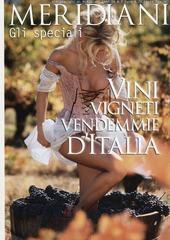 Vini, vigneti, vendemmie d'Italia. Speciale
