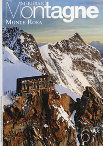 Monte Rosa. Con cartina