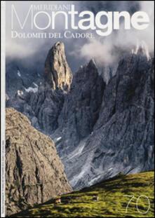 Ilmeglio-delweb.it Dolomiti del Cadore. Con Carta geografica ripiegata Image