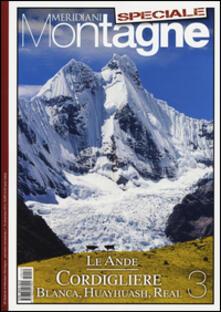Steamcon.it Le Ande. Speciale. Con cartina. Vol. 3: Cordigliere Blanca, Huayhuash, Real. Image