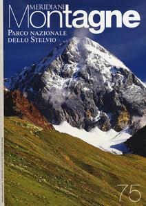 Parco nazionale dello Stelvio. Con cartina