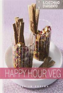Il Cucchiaio d'Argento. Happy hour veg