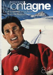 Winniearcher.com La traversata delle Alpi con Walter Bonatti. Con Carta geografica ripiegata Image