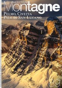 Pelmo, Civetta, Pale S. Lucano. Con Carta geografica ripiegata
